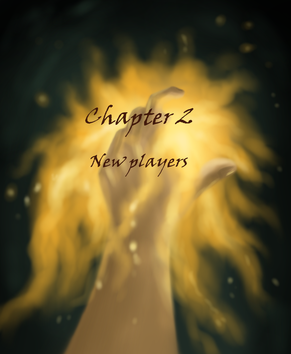 Chapter 2 - New players